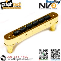 หย่อง Graph Tech® ResoMax NV2 Gold