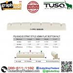 นัทกีตาร์ Graph Tech® TUSQ-STRAT 42MM(OEM)