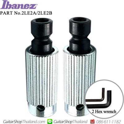 หลักหย่อง Ibanez®2LE2A/2LE2B Set