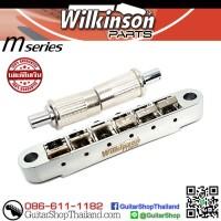 หย่อง Wilkinson® M-Series Tune-O-Matic Chrome