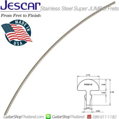 เฟรตกีต้าร์สแตนเลสซุปเปอร์จัมโบ้ Jescar USA